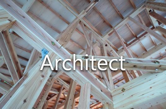 Architect 建築を知り尽くしたプロ集団